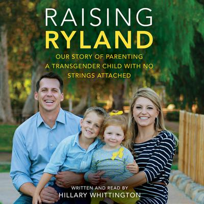 Raising Ryland by Hillary Whittington audiobook