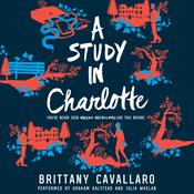 A Study in Charlotte by  Brittany Cavallaro audiobook