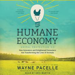 The Humane Economy by Wayne Pacelle audiobook