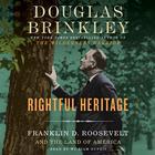 Rightful Heritage by Douglas Brinkley
