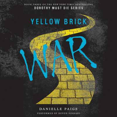 Yellow Brick War by Danielle Paige audiobook