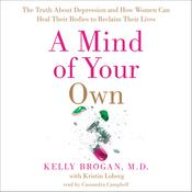 A Mind of Your Own by  Kristin Loberg audiobook