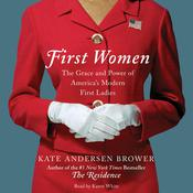 First Women by  Kate Andersen  Brower audiobook