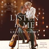 Listen to Me by  Kristen Proby audiobook