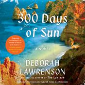 300 Days of Sun by  Deborah Lawrenson audiobook