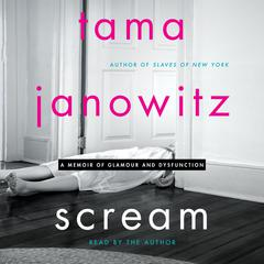 Scream by Tama Janowitz audiobook