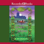 Green Jasper by  K. M. Grant audiobook