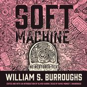 The Soft Machine by  William S. Burroughs audiobook