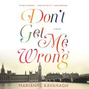 Don't Get Me Wrong by  Marianne Kavanagh audiobook