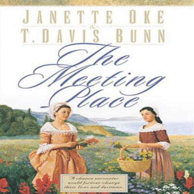 The Meeting Place by Janette Oke audiobook