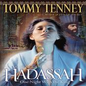 Hadassah by  Tommy Tenney audiobook