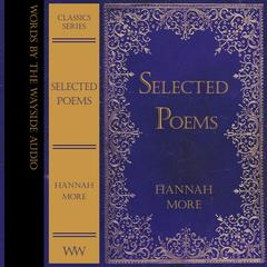 Selected Poems of Hannah More by Hannah More audiobook