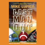 Last Man Out by  Mike Lupica audiobook