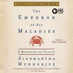 The Emperor of All Maladies by Siddhartha Mukherjee audiobook