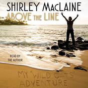 Above the Line by  Shirley MacLaine audiobook