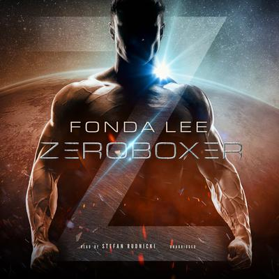 Zeroboxer by Fonda Lee audiobook