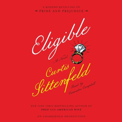 Eligible by Curtis Sittenfeld audiobook