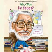 Who Was Dr. Seuss? by  Janet Pascal audiobook