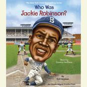 Who Was Jackie Robinson? by  Gail Herman audiobook
