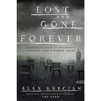 Lost and Gone Forever by Alex Grecian audiobook