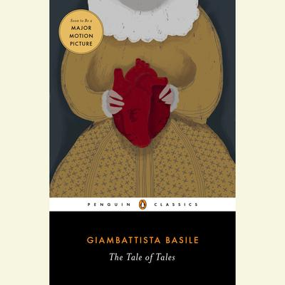 The Tale of Tales by Giambattista Basile audiobook