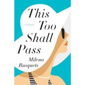 This Too Shall Pass by  Milena Busquets audiobook