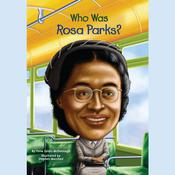 Who Was Rosa Parks? by  Yona Zeldis McDonough audiobook
