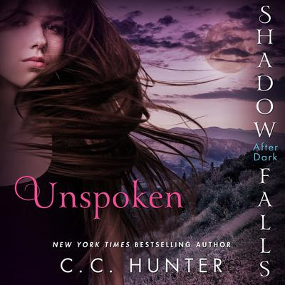 Unspoken by C. C. Hunter audiobook