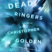 Dead Ringers by  Christopher Golden audiobook