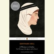 A Woman in Arabia by  Gertrude Bell audiobook