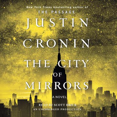 The City of Mirrors by Justin Cronin audiobook