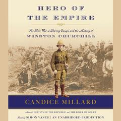 Hero of the Empire by Candice Millard audiobook