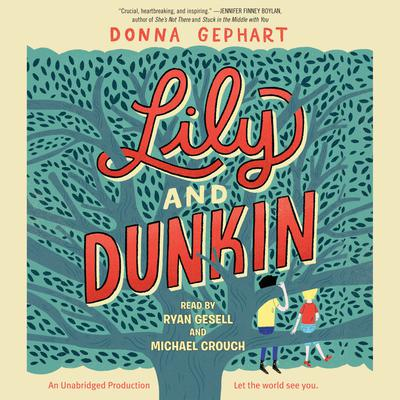 Lily and Dunkin by Donna Gephart audiobook