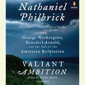 Valiant Ambition by  Nathaniel Philbrick audiobook