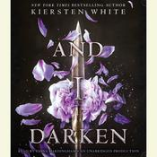 And I Darken by  Kiersten White audiobook