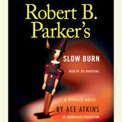 Robert B. Parker's Slow Burn by  Ace Atkins audiobook