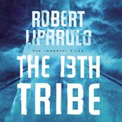 The 13th Tribe by  Robert Liparulo audiobook