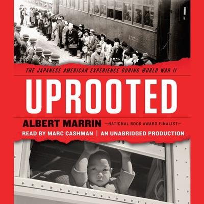Uprooted by Albert Marrin audiobook