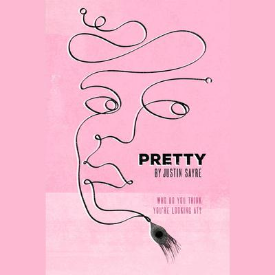 Pretty by Justin Sayre audiobook