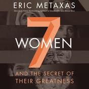 Seven Women by  Eric Metaxas audiobook