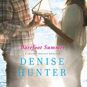 Barefoot Summer by  Denise Hunter audiobook
