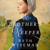 Her Brother's Keeper by  Beth Wiseman audiobook