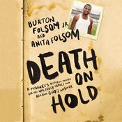 Death On Hold by  Burton W. Folsom Jr. audiobook