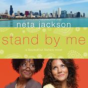 Stand By Me by  Neta Jackson audiobook