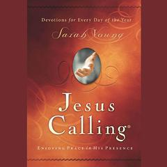 Jesus Calling Audio by Sarah Young audiobook