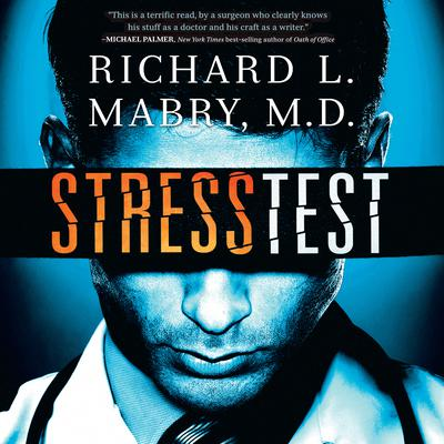 Stress Test by Richard L. Mabry audiobook