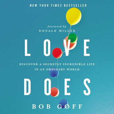 Love Does by Bob Goff audiobook