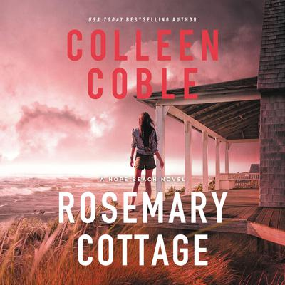 Rosemary Cottage by Colleen Coble audiobook
