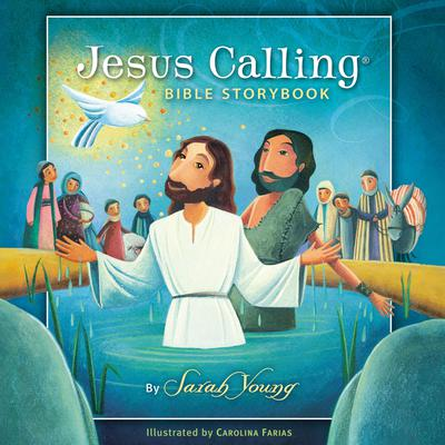 Jesus Calling Bible Storybook by Sarah Young audiobook