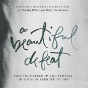 A Beautiful Defeat by  Kevin Malarkey audiobook